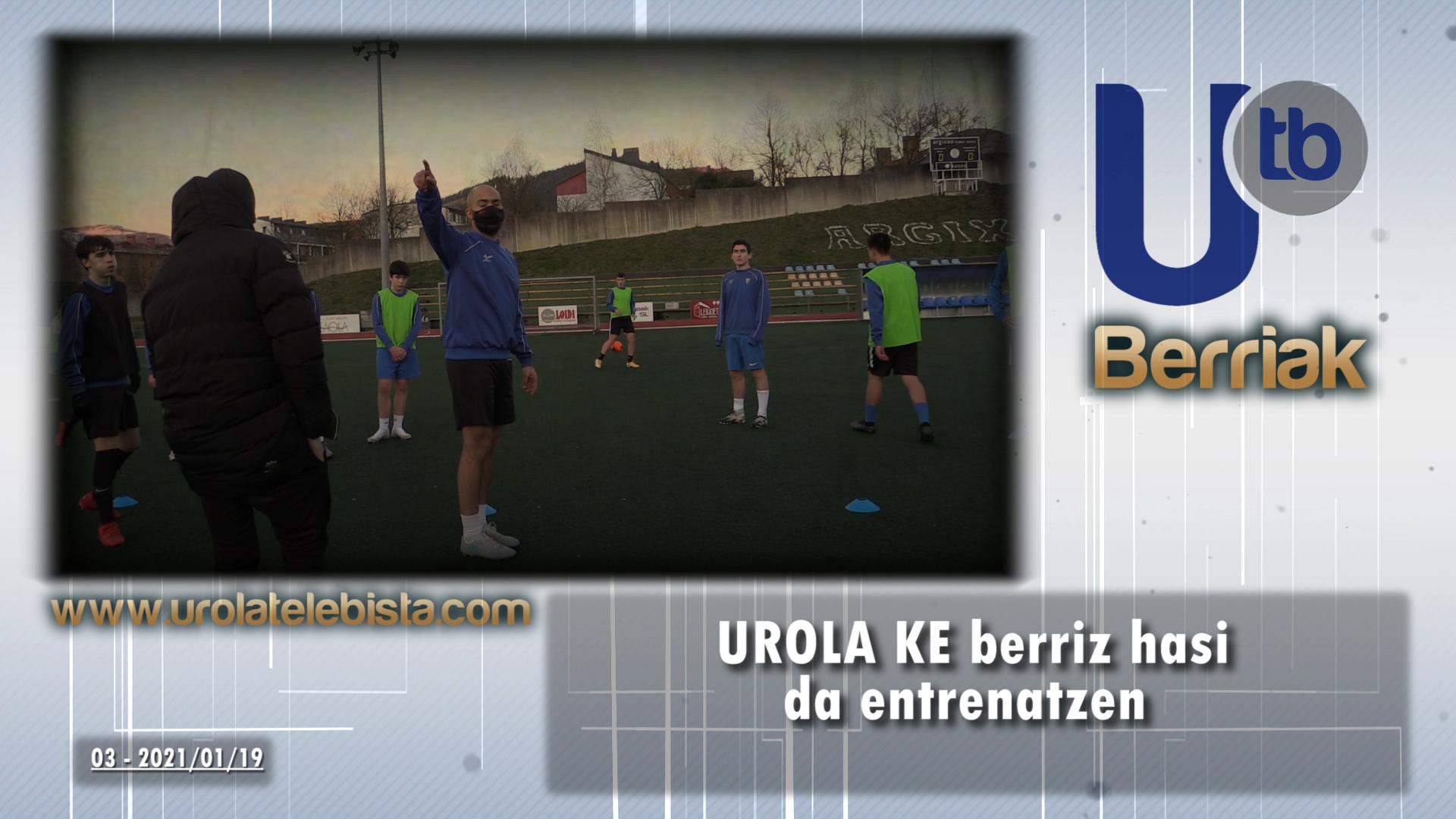 UROLA KE berriz hasi da entrenatzen / SD UROLA retoma los entrenamientos