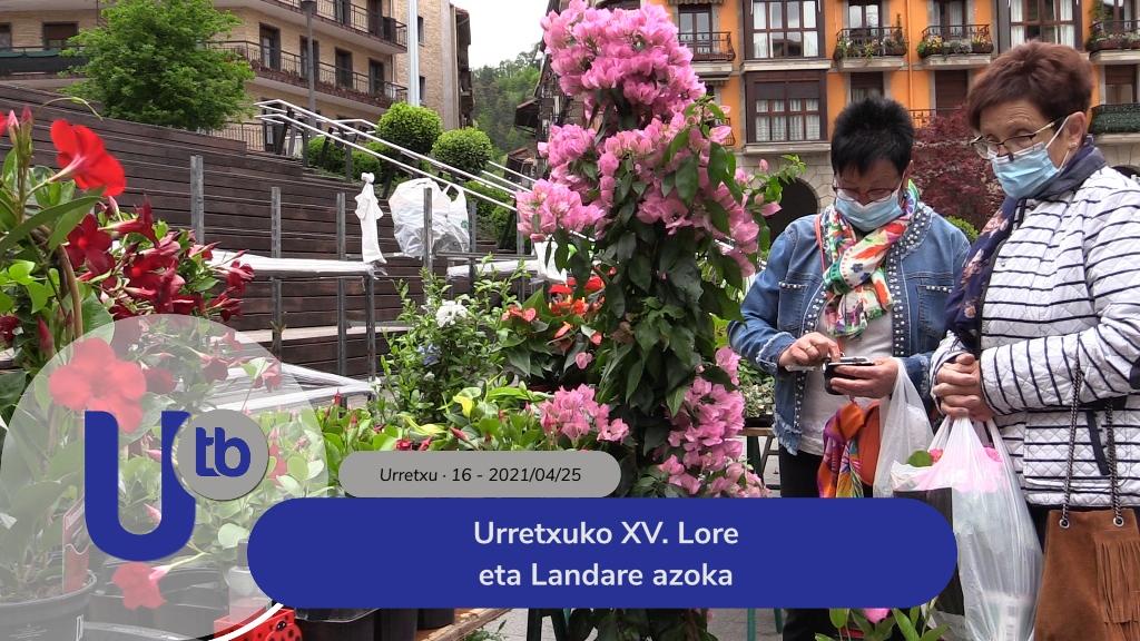 Urretxuko XV. Lore eta Landare azoka / XV. Mercado de Flores y Plantas de Urretxu
