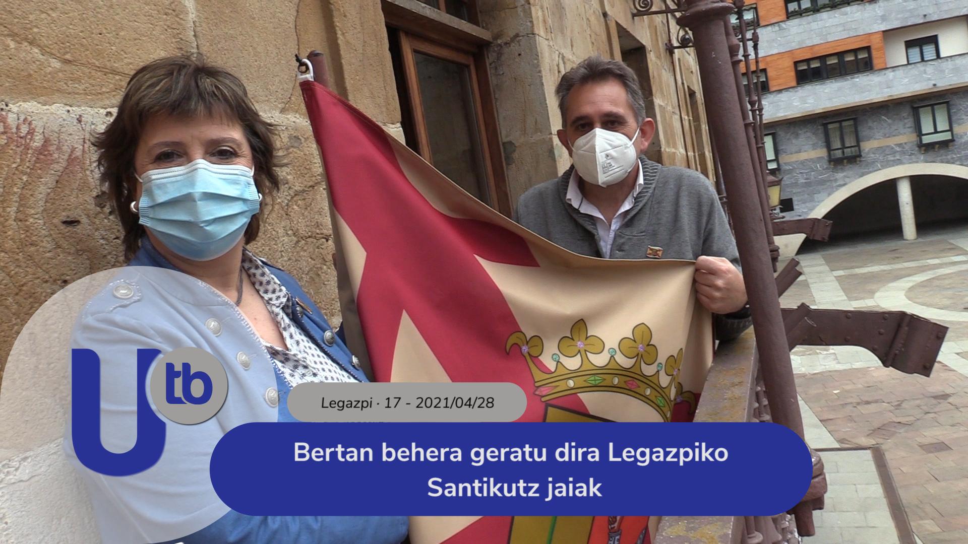 Bertan behera geratu dira Legazpiko Santikutz jaiak / Se suspenden las fiestas de Santikutz de Legazpi