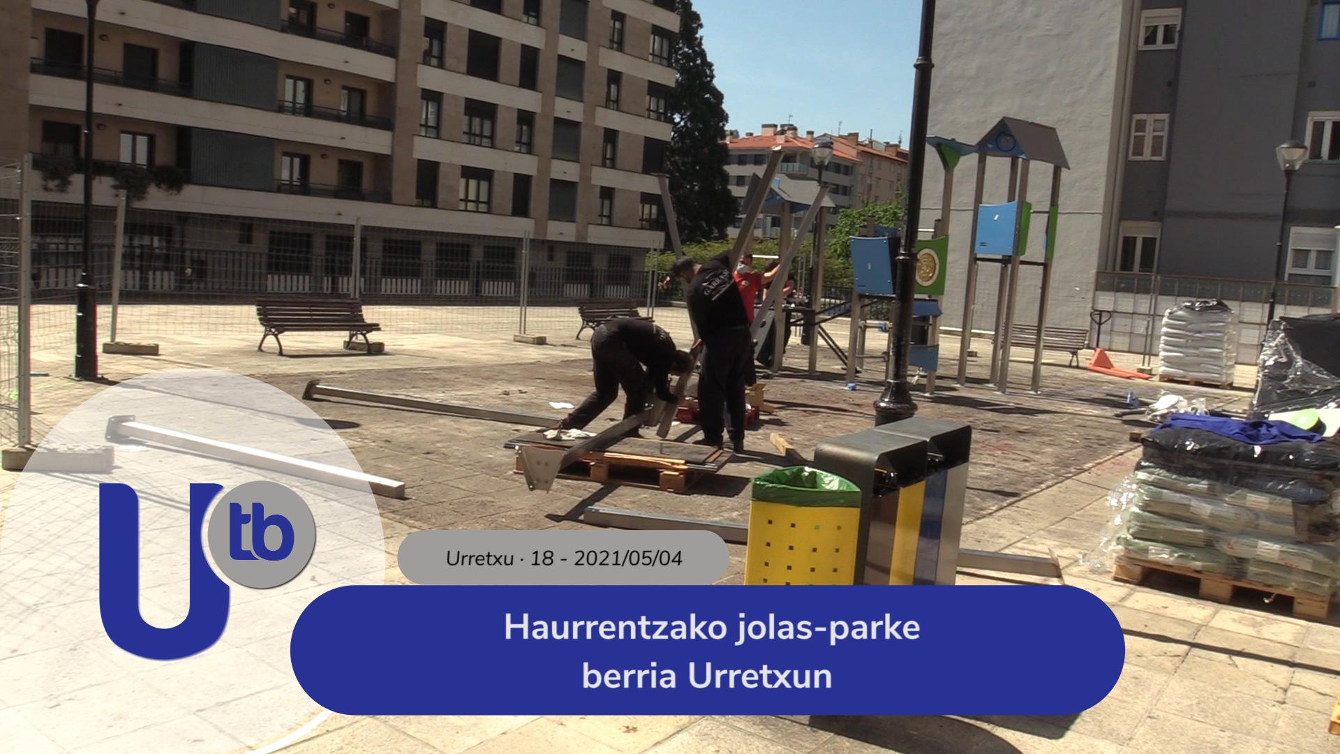 Haurrentzako jolas-parke berria Urretxun / Nuevo parque infantil en Urretxu